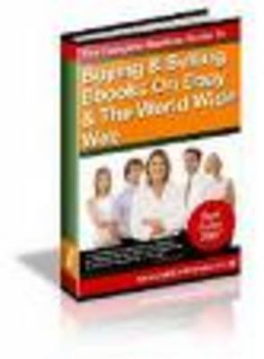 Product picture Buying And Selling Books On Ebay And The World Wide Web